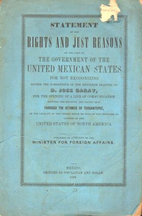 Statement of the Rights and Just Reasons on the Part of the Government of the United Mexican...