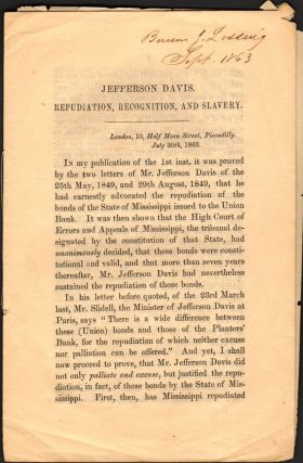 Jefferson Davis. Repudiation, Recognition, and Slavery. R. J. Walker