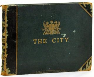 No. 1 - The City. A. & G. Taylor's Photographic Views of London. New Series. A., G. Taylor....
