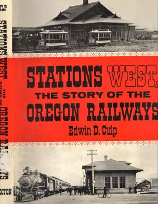 Stations West. Edwin D. Culp.