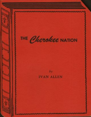 The Cherokee Nation. Ivan Allen