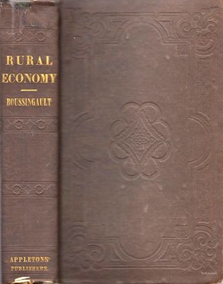 Rural Economy, In Its Relations with Chemistry, Physics, and Meteorology; or, Chemistry Applied...