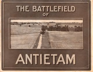 The Battlefield of Antietam. Antietam Battlefield Commission