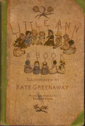 Little Ann and Other Poems. Jane Taylor, Ann Taylor, Kate Greenway