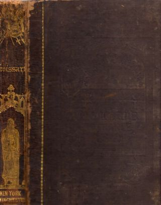 Chronicles of England, France, Spain, and The Adjoining Countries, From the Latter Part of the...