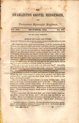 The Charleston Gospel Messenger, and Protestant Episcopal Register December, 1842. Publisher A....