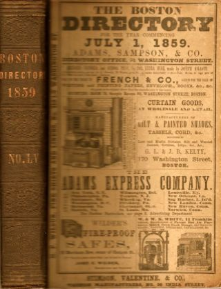 Boston Directory For the Year ending June 30, 1860, Embracing the City Record, A General...