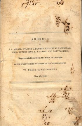 Address of J. C. Alford, William C. Dawson, Richard W. Habersham, Thos. Butler King, E. A....