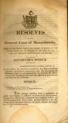 Resolves of the General Court of Massachusetts, Passed at the Session Begun and Holden at Boston,...