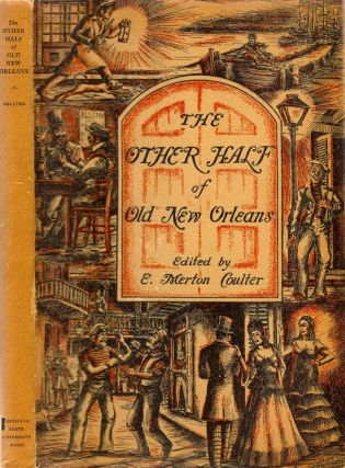 The Other Half of Old New Orleans Sketches of Characters and Incidents from the Recorder's Court...